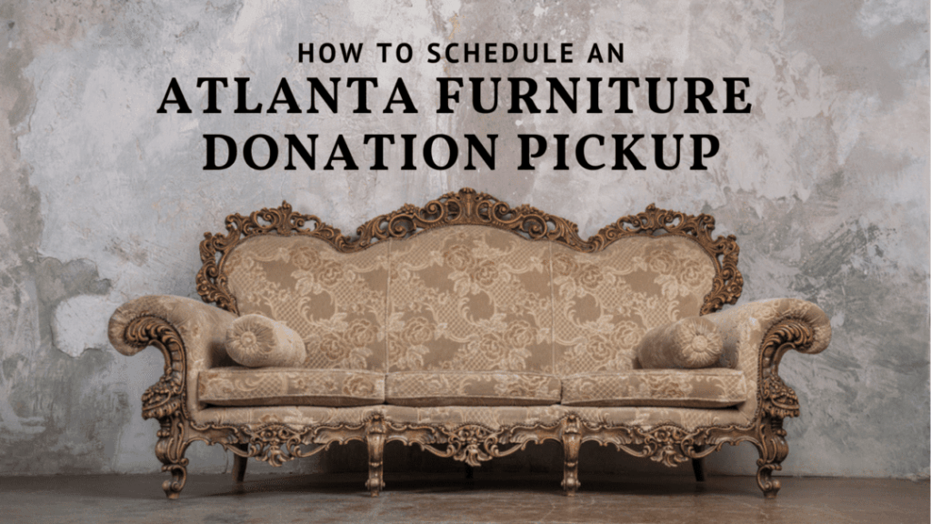 Atlanta Furniture Donation Pickup
