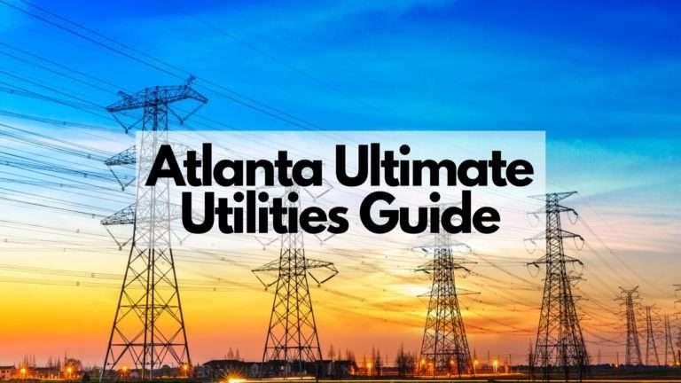 Atlanta Ultimate Utilities Guide