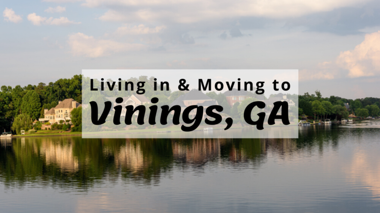 Living in & Moving to Vinings, Ga