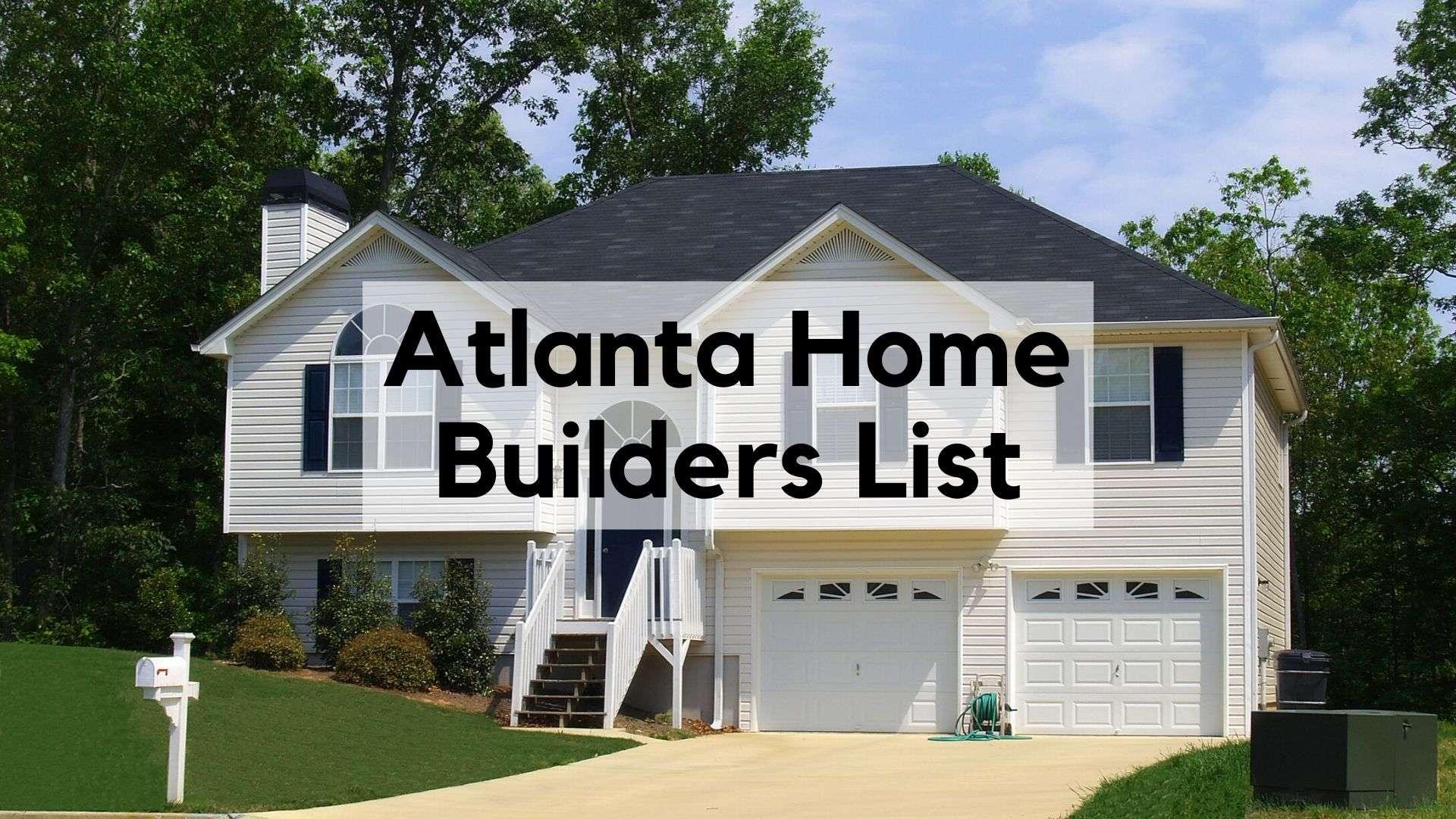 Atlanta Home Builders List
