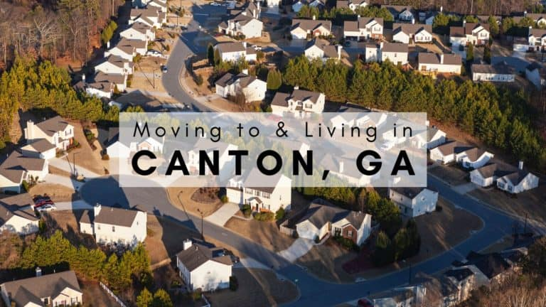 Moving to & Living in Canton, GA