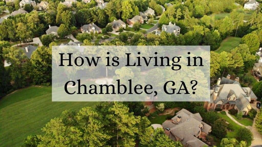 How is Living in Chamblee, GA?