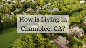 How is Living in Chamblee, GA?