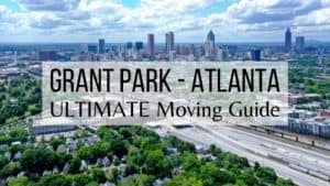 Grant Park - Atlanta - Ultimate Moving Guide